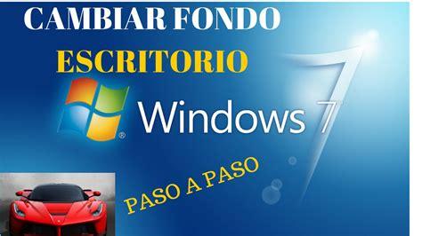 Cambiar fondo de escritorio de Windows 7 paso a paso 2015 ...