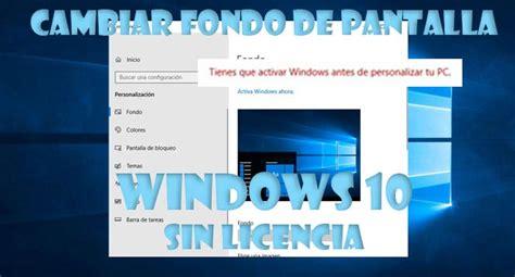 Cambiar fondo de pantalla con Windows 10 sin activar
