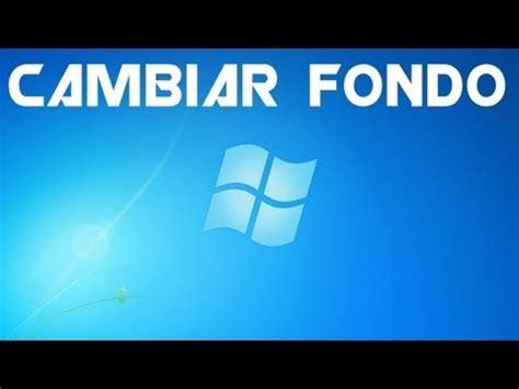 Cambiar Fondo de Pantalla de Windows 7 Starter   YouTube