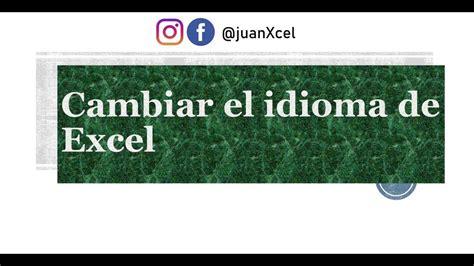 Cambiar idioma en Excel. De Inglés a Español u otro idioma ...