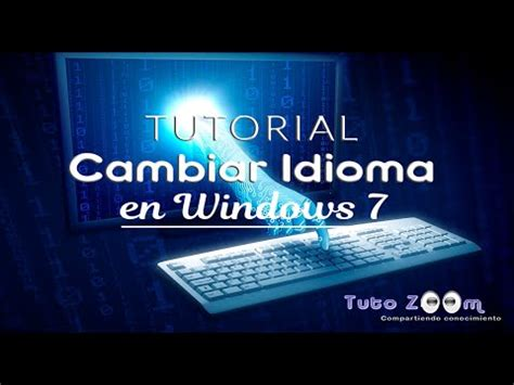 Cambiar Idioma en Windows 7 Starter, Home Basic, Home ...