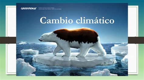Cambio climático diapositivas 2  1