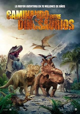 Caminando Entre Dinosaurios Torrent   EstrenosDTL