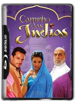 Caminho das Índias – Novela Completa Torrent  2009  Nacional