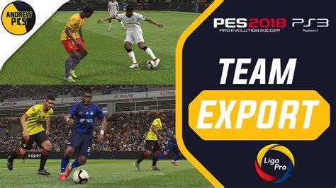 Campeonato ecuatoriano 2019   PES 2018 PS3    Liga Pro ...