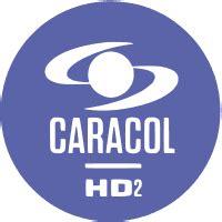 Canal Caracol HD2 TDT En Vivo Gratis Por Internet en 2020 ...
