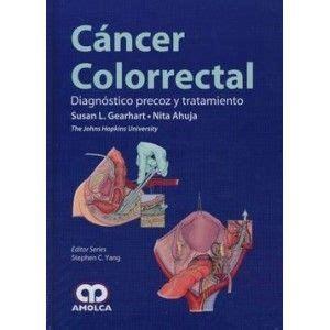 CANCER COLORRECTAL : DIAGNOSTICO PRECOZ Y TRATAMIENTO ...