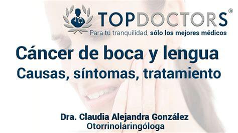Cáncer de boca y lengua: causas, síntomas, tratamiento ...