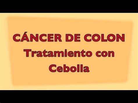 Cáncer de Colon: Colon Cáncer Tratamiento con Cebolla ...