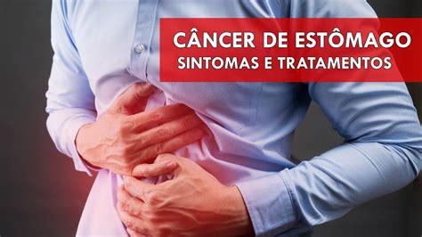 Câncer de estômago   Sintomas e Tratamentos   YouTube