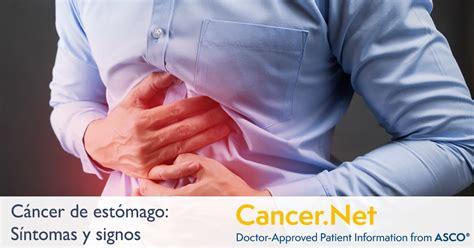 Cáncer de estómago: Síntomas y signos   Cancer.Net