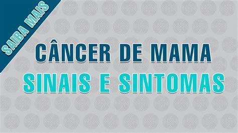 Câncer de Mama | Sinais e Sintomas   YouTube