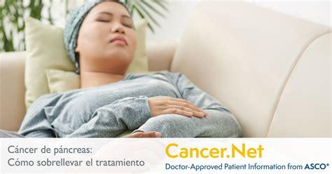 Cáncer de páncreas: Cómo sobrellevar el tratamiento ...