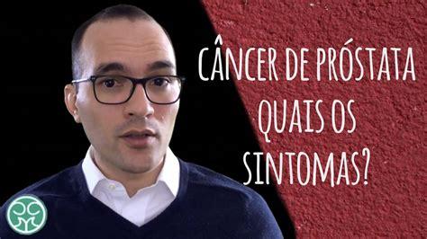 Câncer de Próstata | Quais os sintomas? | Diagnóstico ...