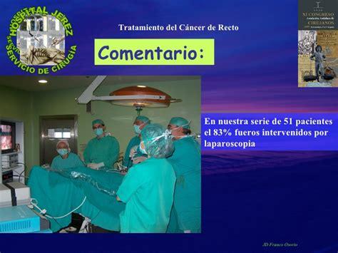 Cancer de Recto.Tratamiento quirúrgico. Nuestra ...