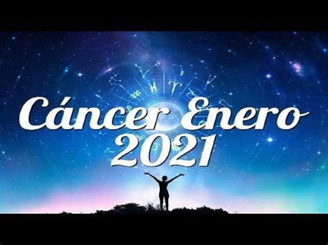 CÁNCER Horóscopo ENERO 2021   YouTube en 2021 | Horoscopo ...