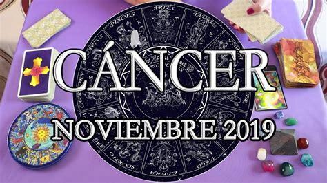 CÁNCER    Horóscopo     NOVIEMBRE 2019 / Estrella Tarot ...
