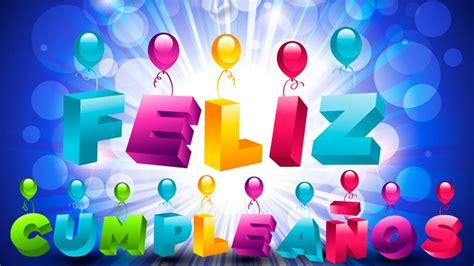 Canción Feliz Cumpleaños #cumpleañosfeliz   YouTube
