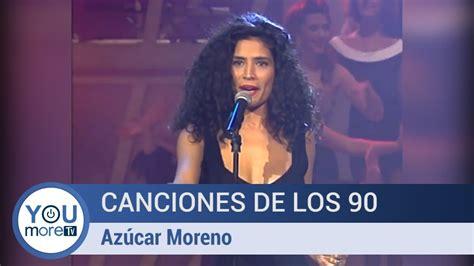 Canciones de los 90   Azúcar Moreno   YouTube