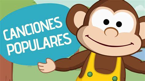 CANCIONES INFANTILES ∗ LETRAS de Canciones Populares para ...