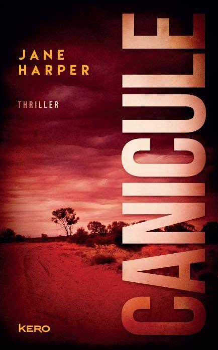 Canicule | Livre, Nouveauté roman, Thriller