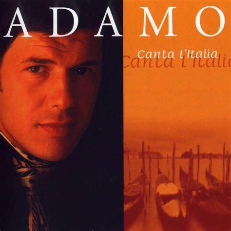 Canta L Italia   Salvatore Adamo mp3 buy, full tracklist