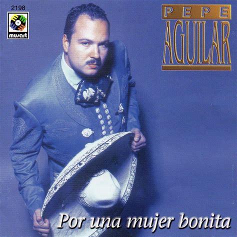 Cantantes de todos los Tiempos: Pepe Aguilar   Biografía
