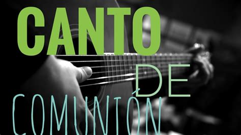 Canto de Comunión | Jesus Vivo | Misa Católica | Coro ...