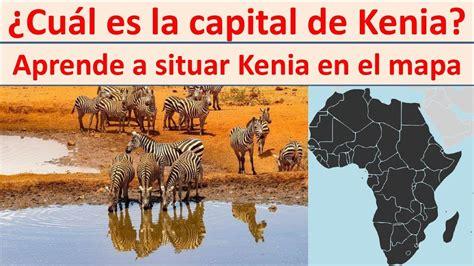 Capital de Kenia. Donde esta Kenia   YouTube