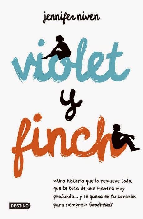 CAPITULO 26: VIOLET Y FINCH, Jennifer Niven