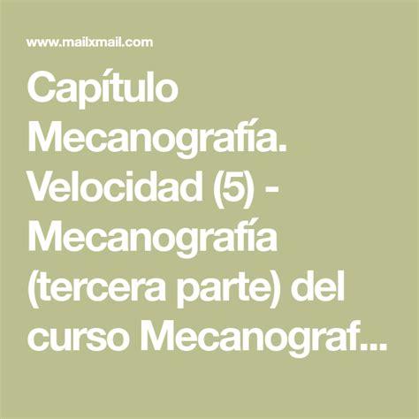 Capítulo Mecanografía. Velocidad  5    Mecanografía ...
