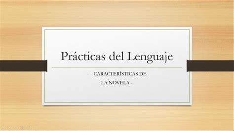 Características generales de la novela   Practicas del ...