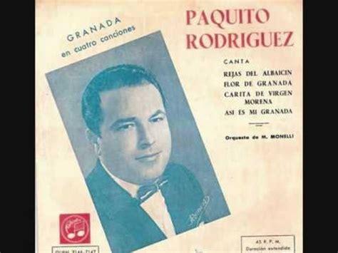 CARITA DE VIRGEN MORENA. PAQUITO RODRIGUEZ 1962   YouTube