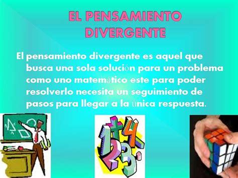 carlos Contreras razonamiento: EL PENSAMIENTO DIVERGENTE