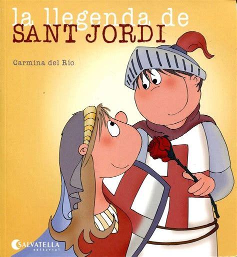 Carmina del Río.  La llegenda de sant Jordi . Editorial ...