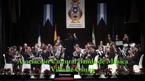 Carmona: Pasodoble Manzanar   Banda de Música de Osuna ...