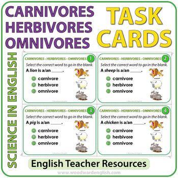 Carnivores, Herbivores, Omnivores   Task Cards by Woodward ...