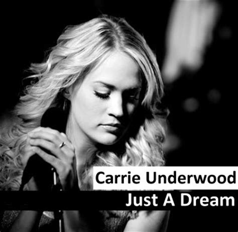Carrie Underwood   Just A Dream Lyrics