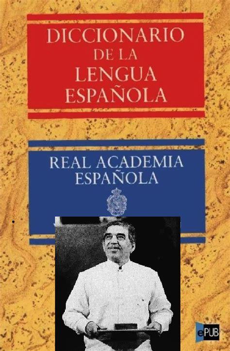 Carta abierta a la Real Academia Española sobre los ...
