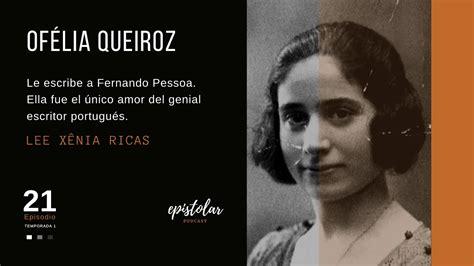 Carta de amor de Ofélia Queiroz a Fernando Pessoa   YouTube