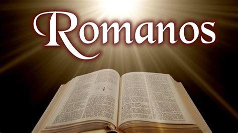 Carta de San Pablo a los Romanos audio dramatizado   Nuevo ...