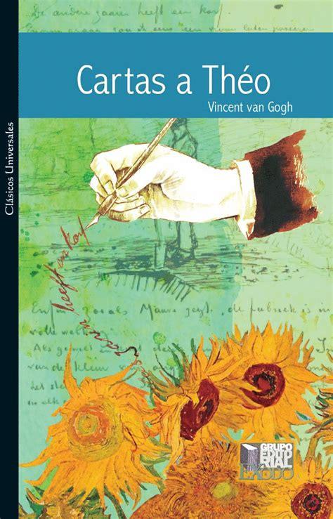 Cartas a Théo. Van Gogh, Vincent. Libro en papel ...