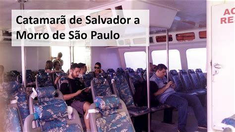 Catamarã de Salvador a Morro de São Paulo   YouTube