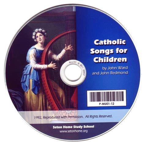 Catholic Songs for Children  CD    Seton Educational Media