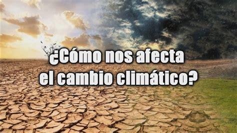 Causas del Cambio Climático y calentamiento global ...