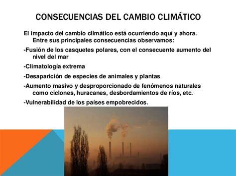Causas y consecuencias del cambio climatico