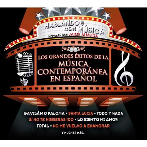 CD Hablando Con Música Los Grandes Éxitos De La Música ...
