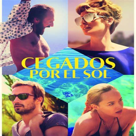 Cegados por el Sol  #audesc #pelicula Drama 2015  en ...