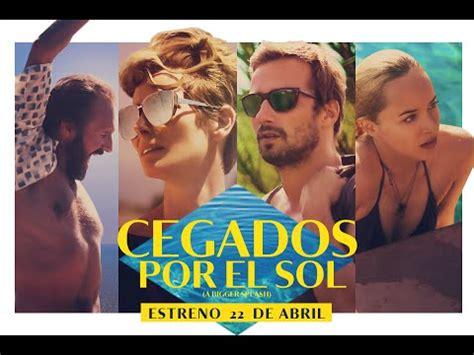 CEGADOS POR EL SOL   trailer VOSE   YouTube