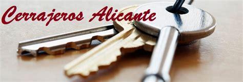 Cerrajeros Alicante 24 horas al mejor precio   Cerrajeando.es